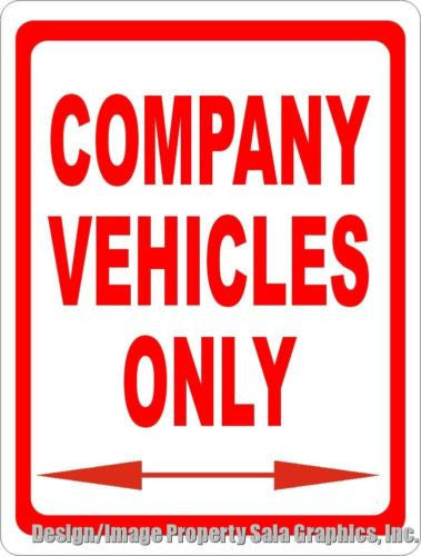 Company Vehicles Only Sign - Signs & Decals by SalaGraphics