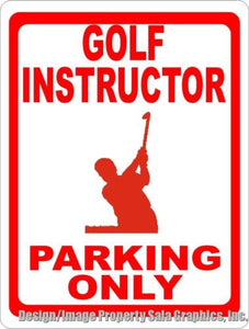 Golf Instructor Parking Only Sign - Signs & Decals by SalaGraphics