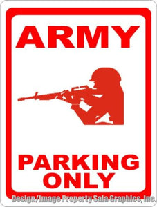 Army Parking Only Sign - Signs & Decals by SalaGraphics