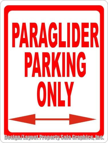Paraglider Parking Only Sign - Signs & Decals by SalaGraphics