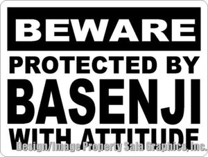 Beware Protected by Basenji w/Attitude Sign - Signs & Decals by SalaGraphics