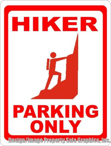 Hiker Parking Only Sign - Signs & Decals by SalaGraphics