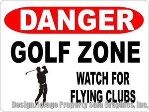 Danger Golf Zone Watch for Flying Clubs Sign - Signs & Decals by SalaGraphics