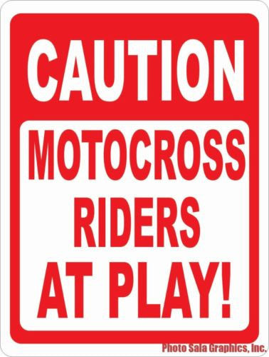 Caution Motocross Riders at Play Sign - Signs & Decals by SalaGraphics