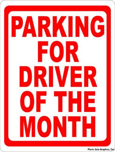 Parking for Driver of the Month Sign - Signs & Decals by SalaGraphics