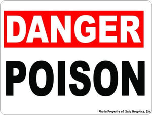 Danger Poison Sign - Signs & Decals by SalaGraphics