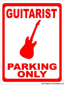 Guitarist Parking Only Sign - Signs & Decals by SalaGraphics