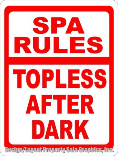 Spa Rules Topless After Dark Sign