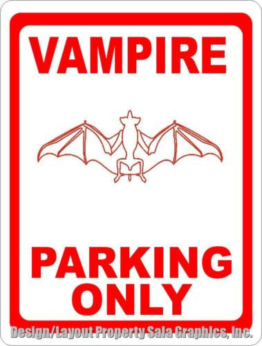 Vampire Parking Only Sign - Signs & Decals by SalaGraphics