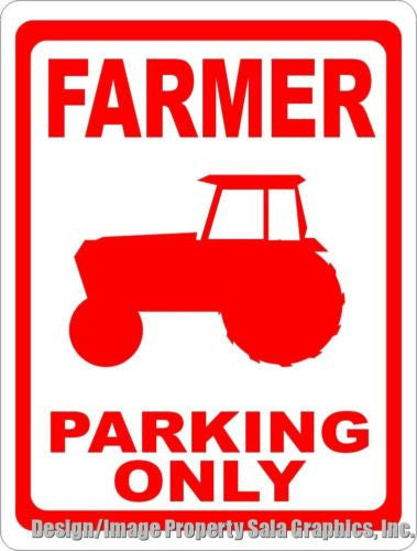 Farmer Parking Only Sign - Signs & Decals by SalaGraphics