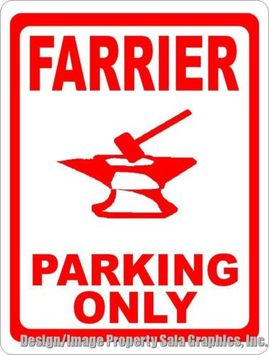 Farrier Parking Only Sign - Signs & Decals by SalaGraphics
