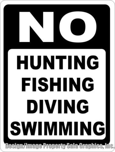 No Hunting Fishing Diving Swimming Sign - Signs & Decals by SalaGraphics