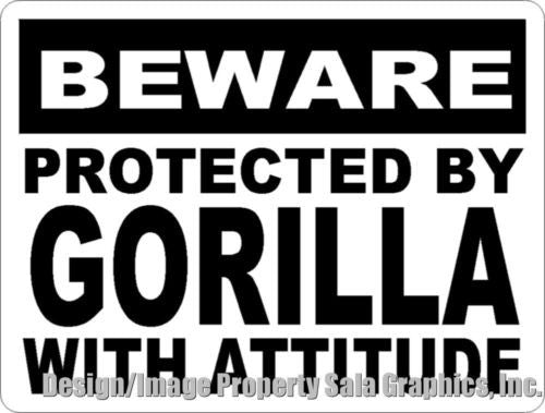 Beware Protected by Gorilla w/Attitude Sign - Signs & Decals by SalaGraphics