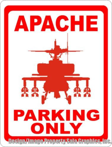 Apache Parking Only Sign - Signs & Decals by SalaGraphics