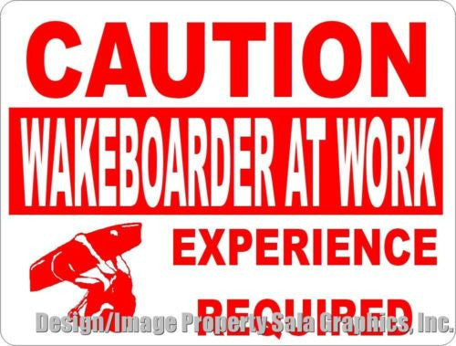 Caution Wakeboarder at Work Sign - Signs & Decals by SalaGraphics