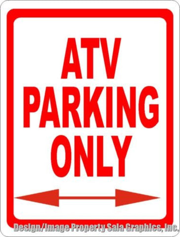 ATV Parking Only Sign