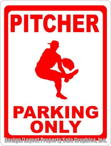Pitcher Parking Only Sign - Signs & Decals by SalaGraphics