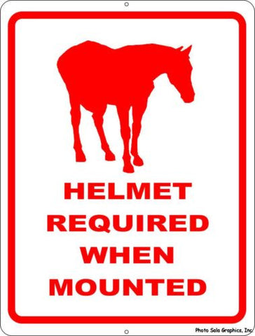 Helmet Required When Mounted Sign