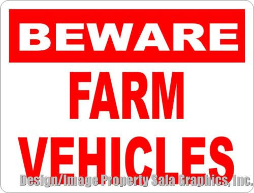Beware of Farm Vehicles Sign - Signs & Decals by SalaGraphics