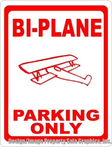 Bi-Plane Parking Only Sign Bi Plane Airplane Pilot - Signs & Decals by SalaGraphics