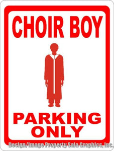 Choir Boy Parking Only Sign - Signs & Decals by SalaGraphics