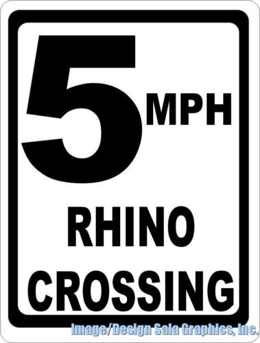 5 MPH Rhino Crossing Xing Sign - Signs & Decals by SalaGraphics