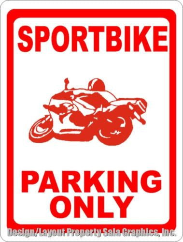 Sportbike Parking Only Sign - Signs & Decals by SalaGraphics