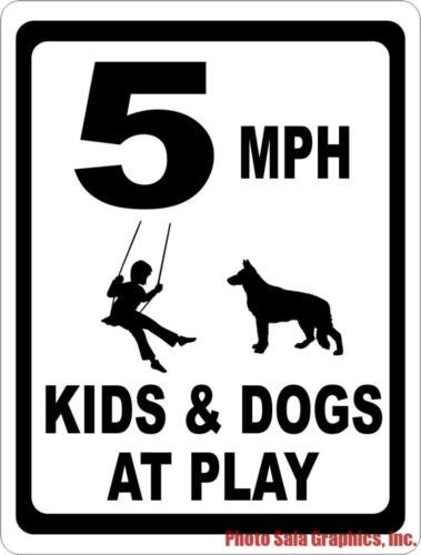 5 MPH Kids & Dogs At Play Sign - Signs & Decals by SalaGraphics