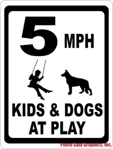 5 MPH Kids & Dogs At Play Sign