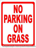 No Parking on Grass Sign - Signs & Decals by SalaGraphics