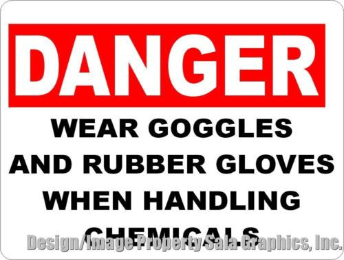 Danger Wear Goggles Gloves Handling Chemicals Sign - Signs & Decals by SalaGraphics