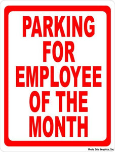 Parking for Employee of the Month Sign - Signs & Decals by SalaGraphics