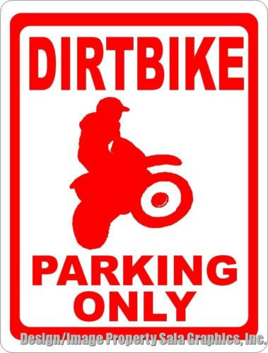 Dirtbike Parking Only Sign - Signs & Decals by SalaGraphics