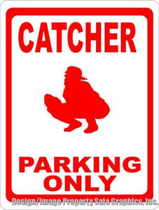 Catcher Parking Only Sign - Signs & Decals by SalaGraphics