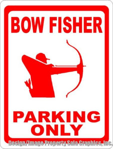 Bow Fisher Parking Only Sign - Signs & Decals by SalaGraphics