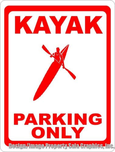 Kayak Parking Only Sign - Signs & Decals by SalaGraphics