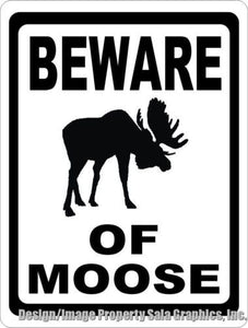 Beware of Moose Sign - Signs & Decals by SalaGraphics