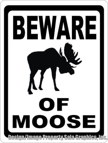 Beware of Moose Sign