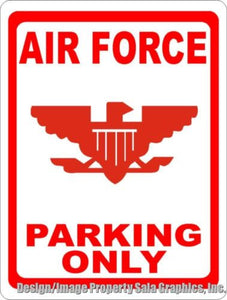 Air Force Parking Only Sign - Signs & Decals by SalaGraphics