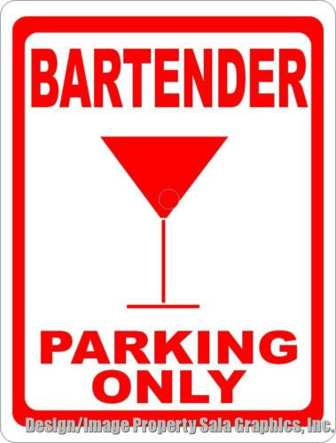 Bartender Parking Sign - Signs & Decals by SalaGraphics