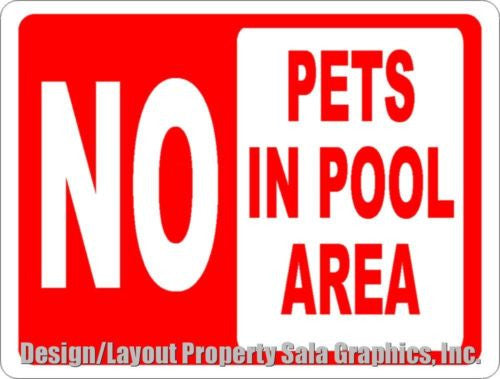 No Pets in Pool Area Sign - Signs & Decals by SalaGraphics