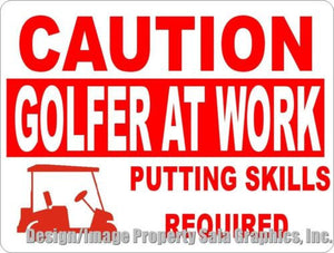Caution Golfer at Work Sign - Signs & Decals by SalaGraphics