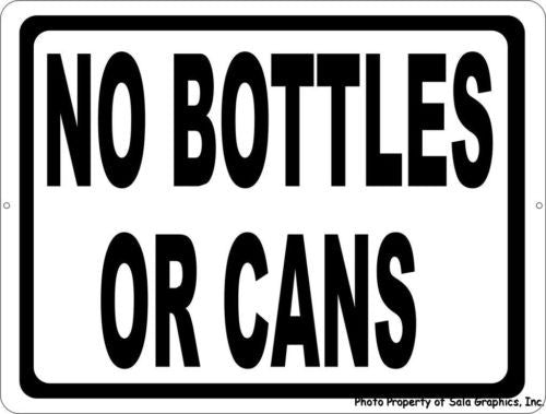 No Bottles or Cans - Signs & Decals by SalaGraphics