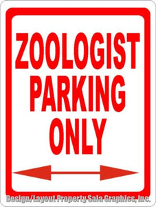 Zoologist Parking Sign Vet Zoology Animal - Signs & Decals by SalaGraphics