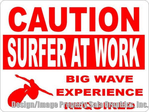 Caution Surfer at Work Sign - Signs & Decals by SalaGraphics