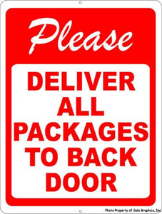 Please Deliver all Packages to Back Door Sign - Signs & Decals by SalaGraphics