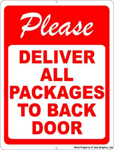 Please Deliver All Packages To Back Door Sign Signs By Salagraphics