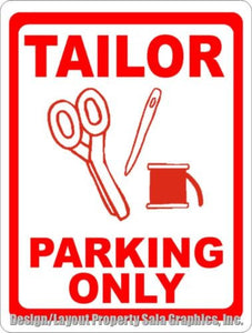 Tailor Parking Only Sign - Signs & Decals by SalaGraphics