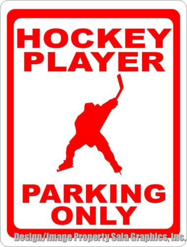 Hockey Player Parking Only Sign - Signs & Decals by SalaGraphics