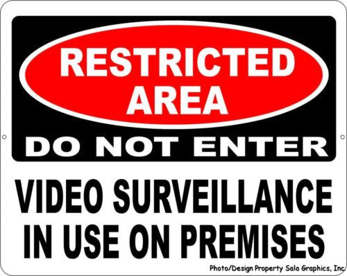 Restricted Area Do Not Enter Video Surveillance in Use Sign - Signs & Decals by SalaGraphics